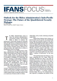 Outlook for the Biden Administration's Indo-Pacific Strategy: The Future of the Quadrilateral Security Dialogue